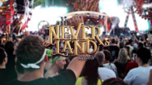 Neverland Festival 2018 – Rückblick