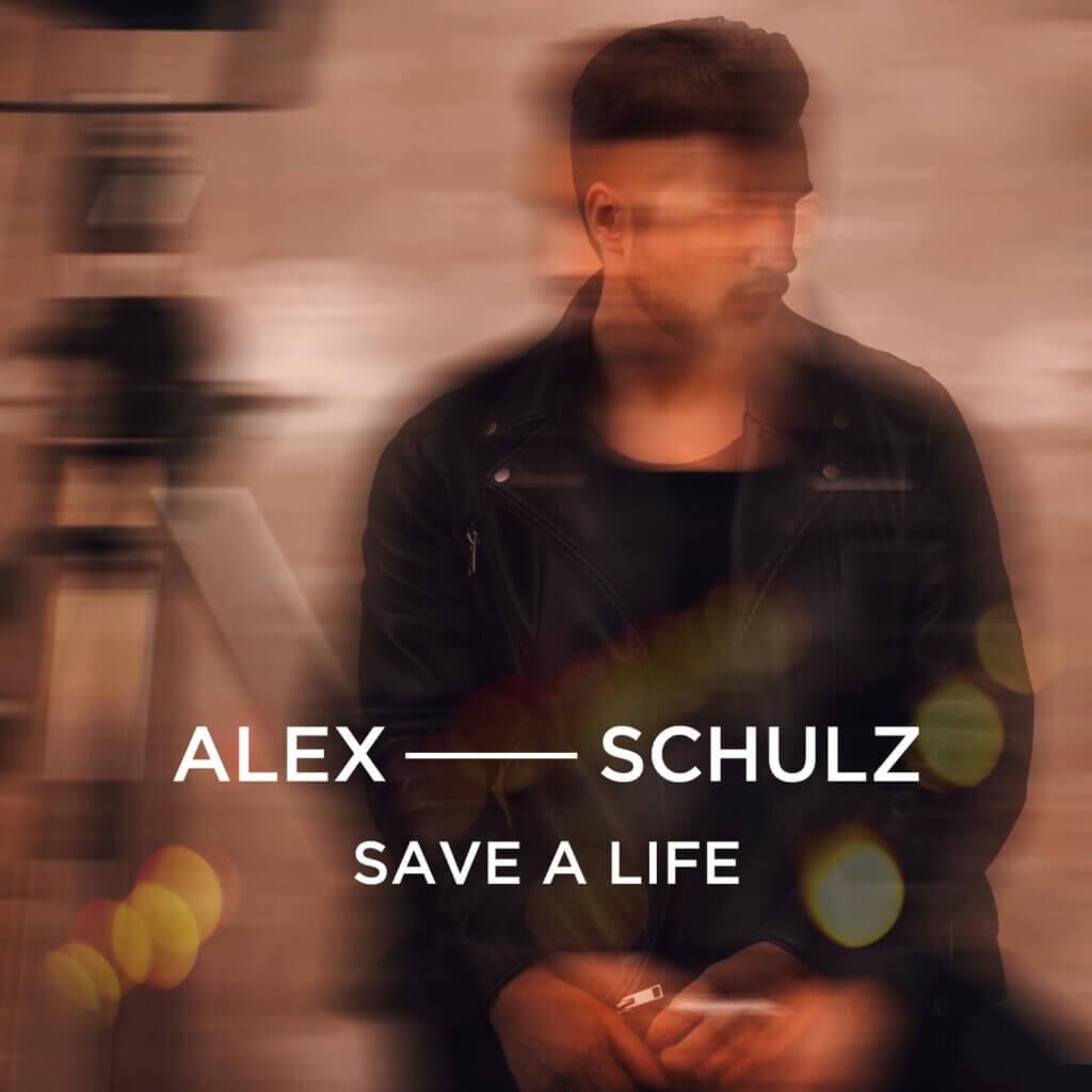 Alex Schulz Save a Life_Singlecover