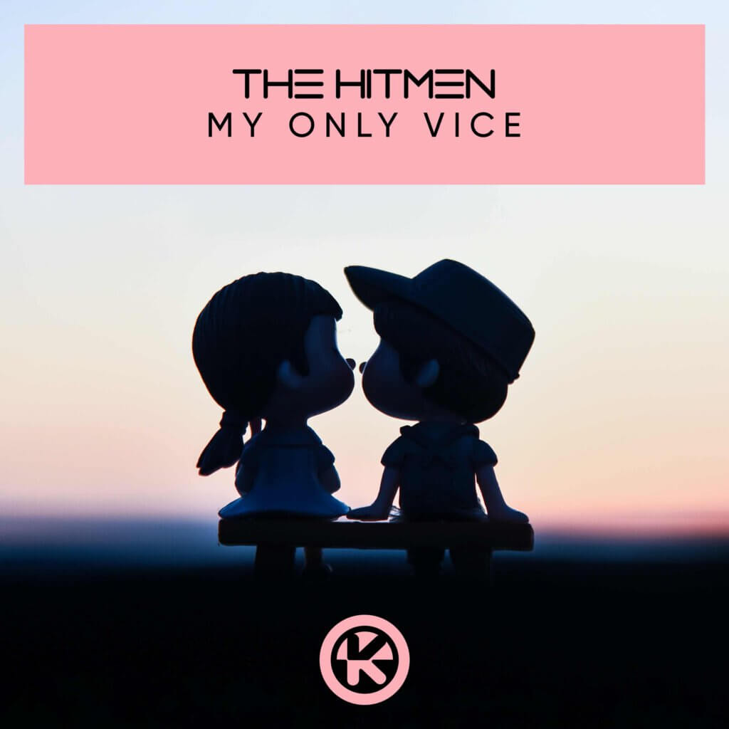 Cover: The Hitmen - My Only Vice